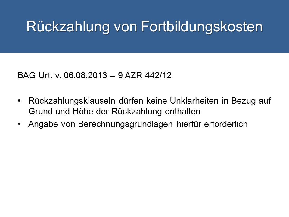 Rückzahlung von Fortbildungskosten BAG Urt.v.