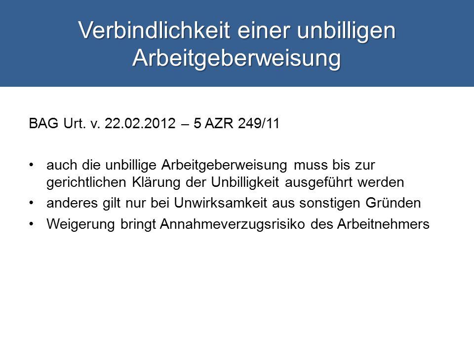 Verbindlichkeit einer unbilligen Arbeitgeberweisung BAG Urt.
