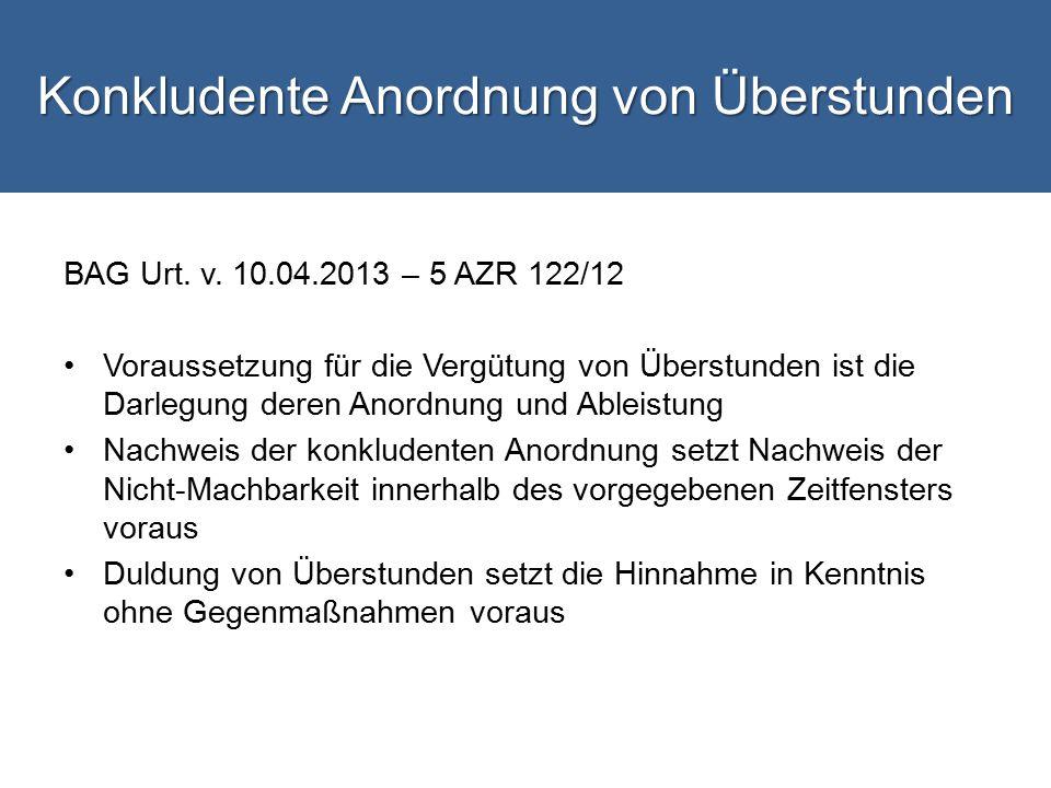 Konkludente Anordnung von Überstunden BAG Urt.v.