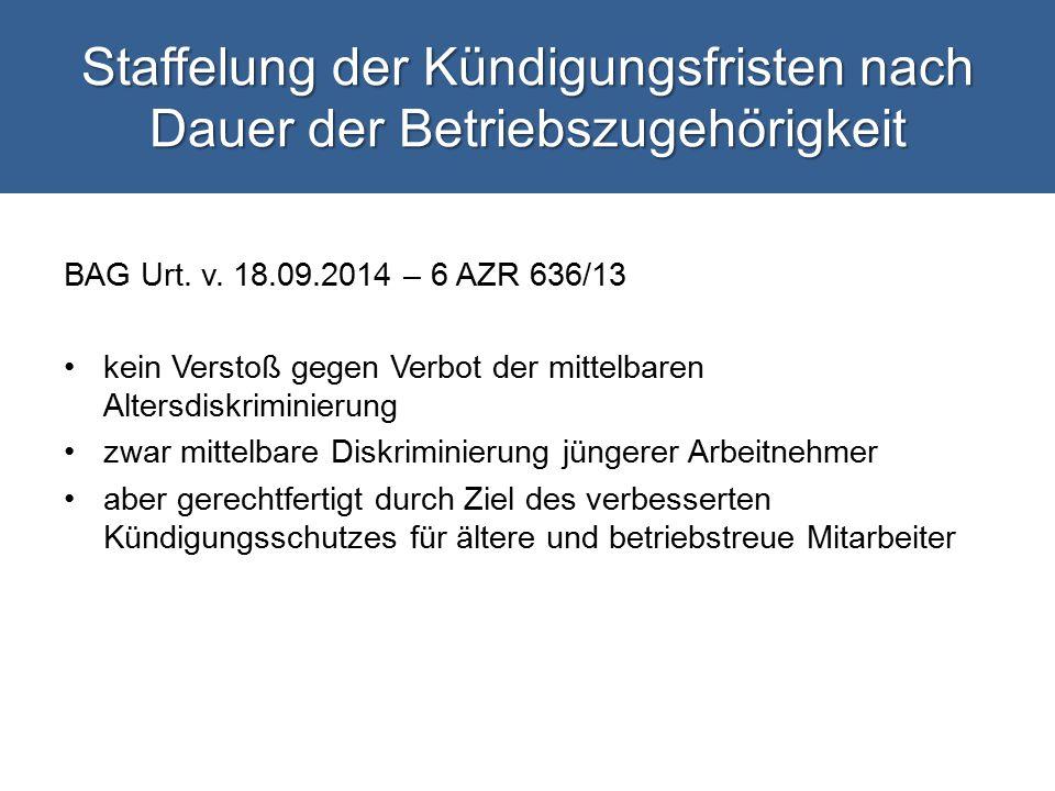 Staffelung der Kündigungsfristen nach Dauer der Betriebszugehörigkeit BAG Urt.