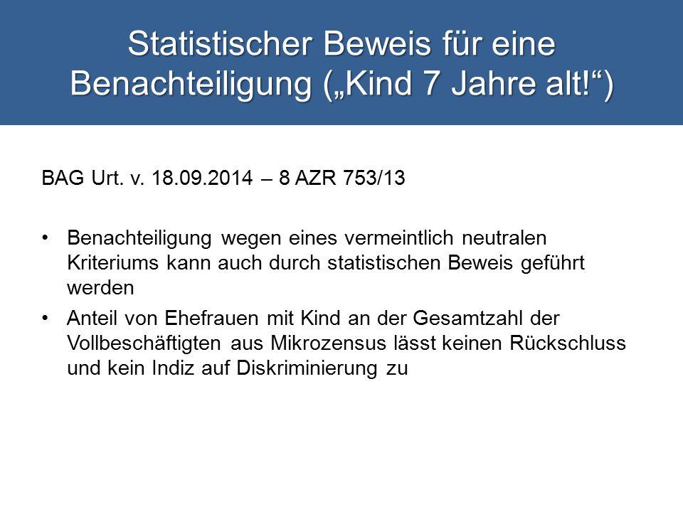 """Statistischer Beweis für eine Benachteiligung (""""Kind 7 Jahre alt! ) BAG Urt."""