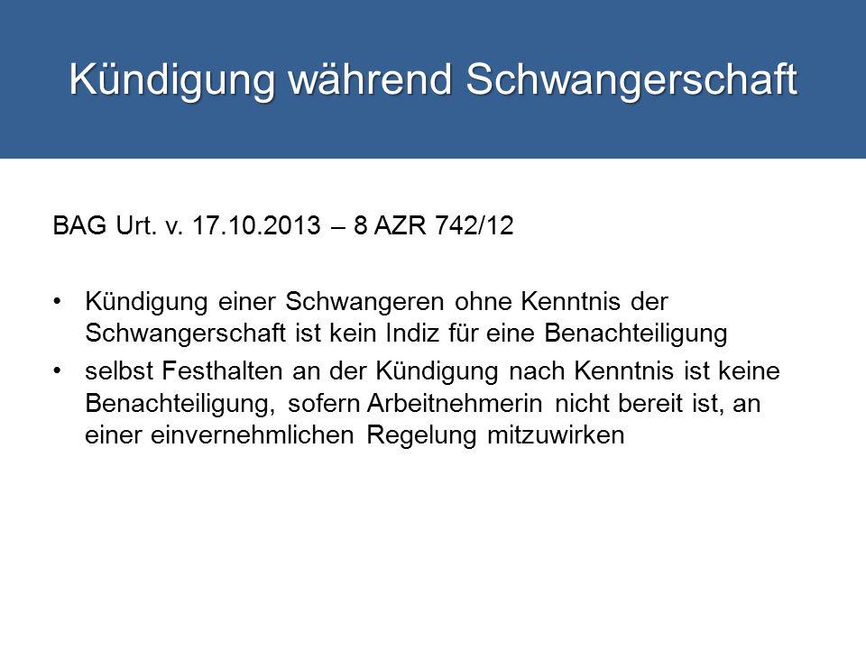 Kündigung während Schwangerschaft BAG Urt.v.