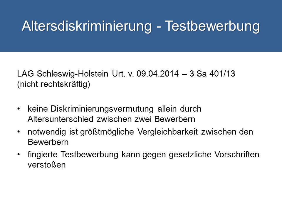 Altersdiskriminierung - Testbewerbung LAG Schleswig-Holstein Urt.