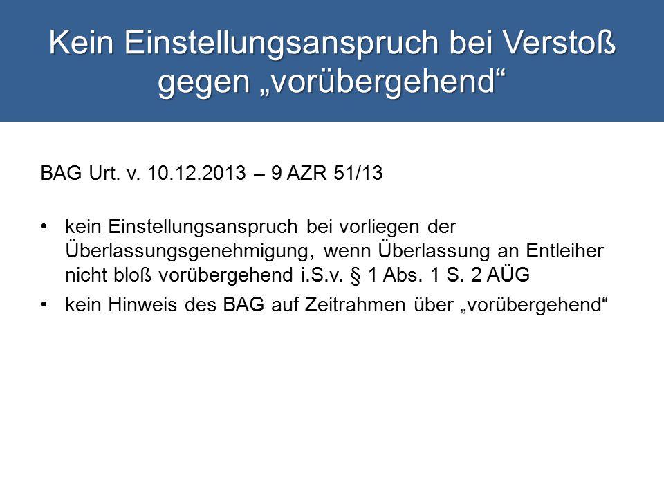 """Kein Einstellungsanspruch bei Verstoß gegen """"vorübergehend BAG Urt."""