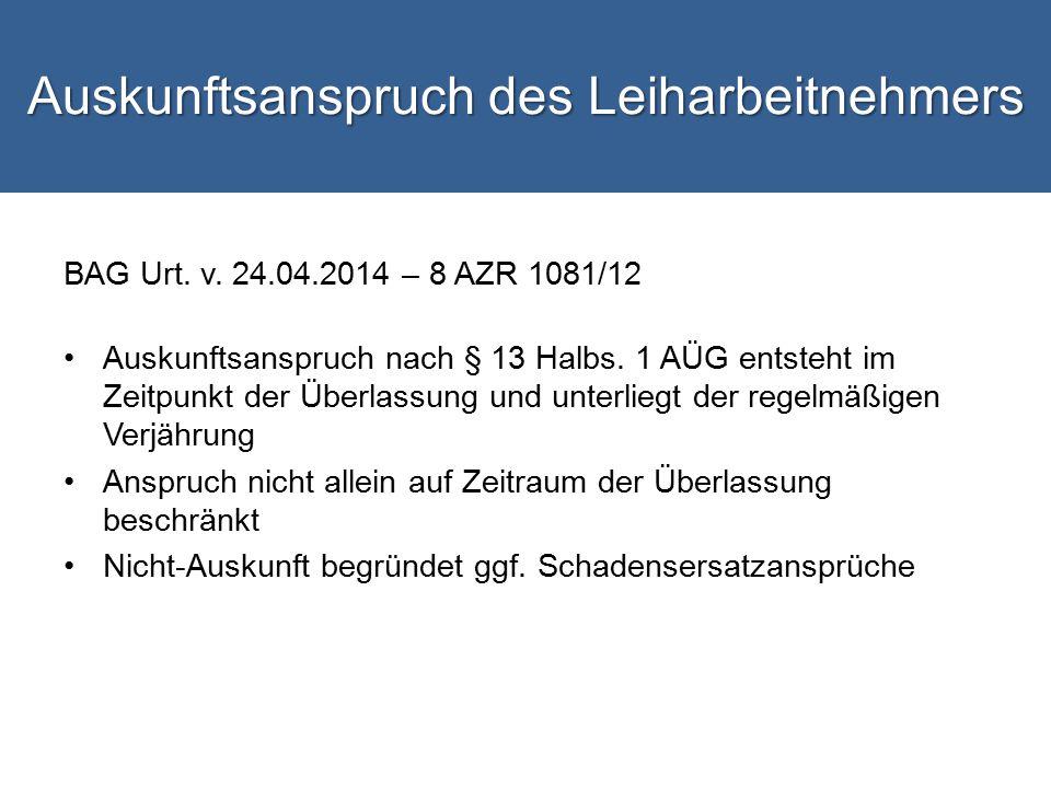 Auskunftsanspruch des Leiharbeitnehmers BAG Urt.v.