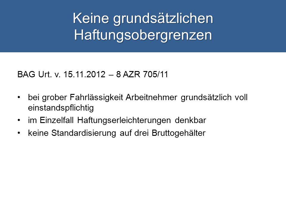 Keine grundsätzlichen Haftungsobergrenzen BAG Urt.
