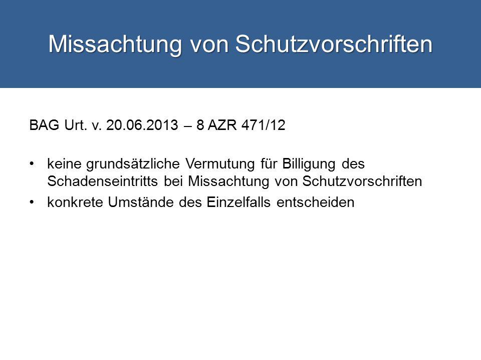 Missachtung von Schutzvorschriften BAG Urt.v.