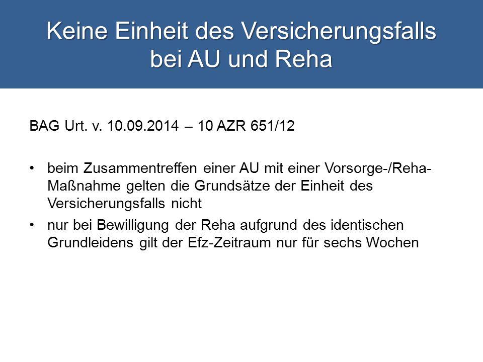 Keine Einheit des Versicherungsfalls bei AU und Reha BAG Urt.