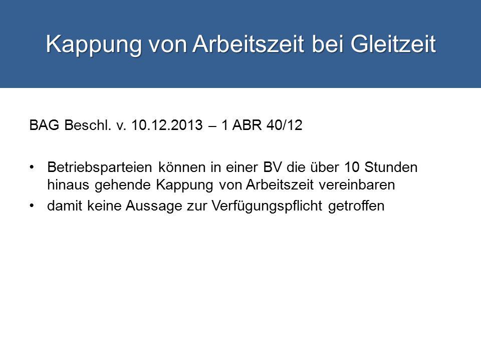 Kappung von Arbeitszeit bei Gleitzeit BAG Beschl.v.
