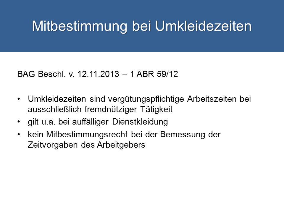 Mitbestimmung bei Umkleidezeiten BAG Beschl.v.