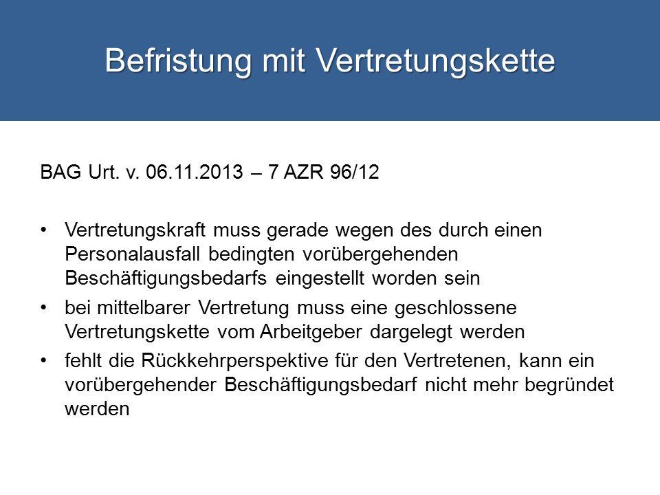 Befristung mit Vertretungskette BAG Urt.v.