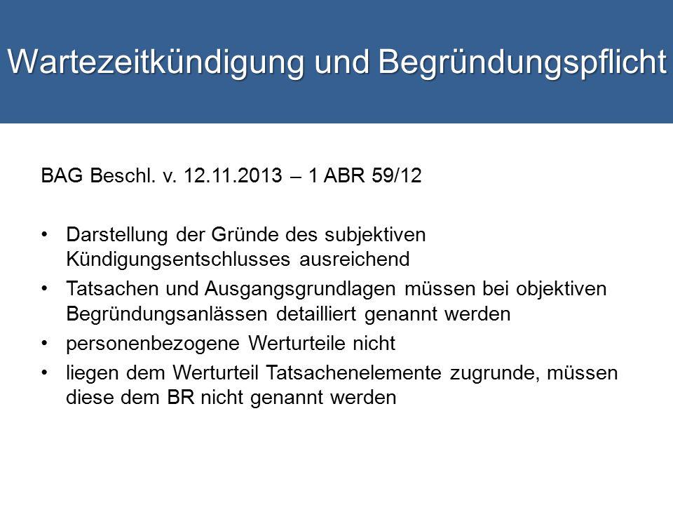Wartezeitkündigung und Begründungspflicht BAG Beschl.