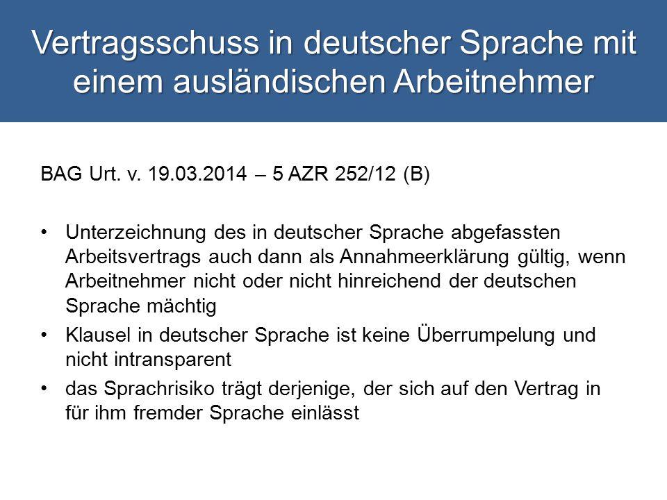 Vertragsschuss in deutscher Sprache mit einem ausländischen Arbeitnehmer BAG Urt.