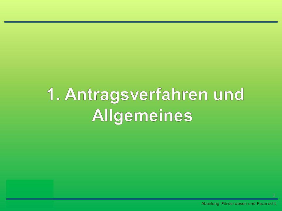 Abteilung Förderwesen und Fachrecht Antragsrunden 2015 –erste Antragsrunde bis 30.04.