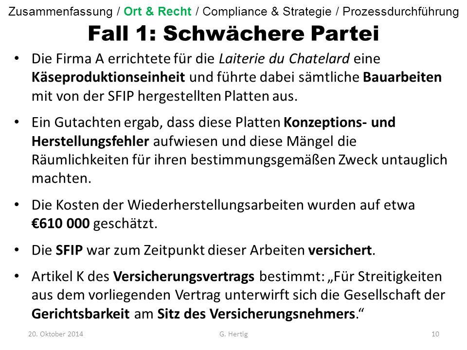Fall 1: Schwächere Partei Die Firma A errichtete für die Laiterie du Chatelard eine Käseproduktionseinheit und führte dabei sämtliche Bauarbeiten mit von der SFIP hergestellten Platten aus.