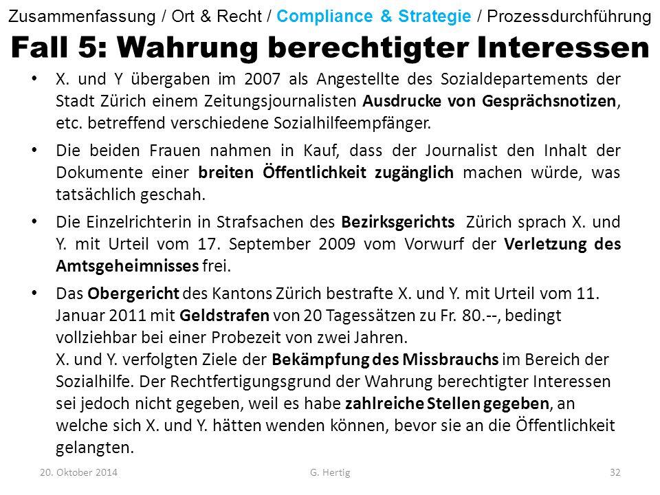 Fall 5: Wahrung berechtigter Interessen X. und Y übergaben im 2007 als Angestellte des Sozialdepartements der Stadt Zürich einem Zeitungsjournalisten