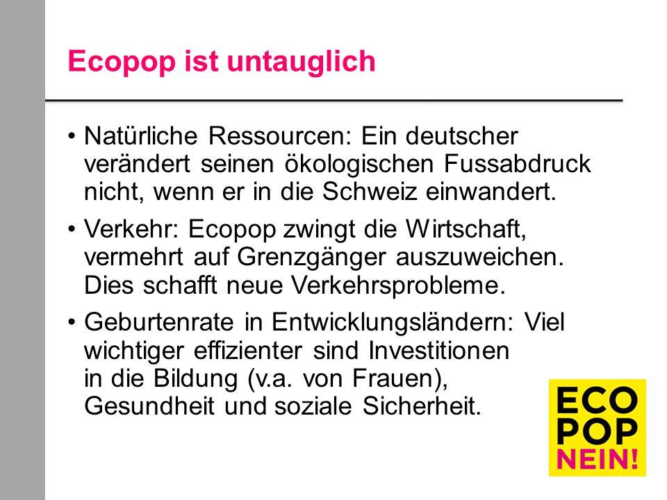 Ecopop ist untauglich Natürliche Ressourcen: Ein deutscher verändert seinen ökologischen Fussabdruck nicht, wenn er in die Schweiz einwandert.