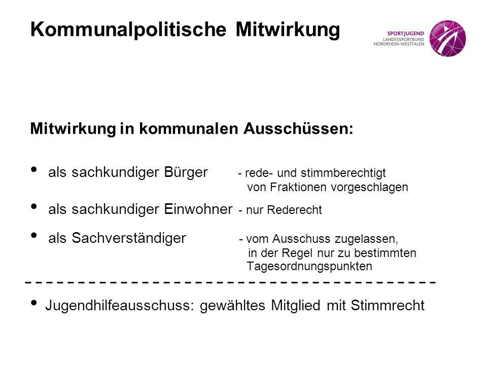 Mitwirkung in kommunalen Ausschüssen: als sachkundiger Bürger - rede- und stimmberechtigt von Fraktionen vorgeschlagen als sachkundiger Einwohner - nu