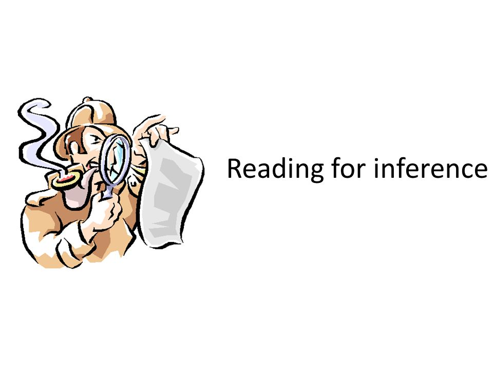 Reading for inference