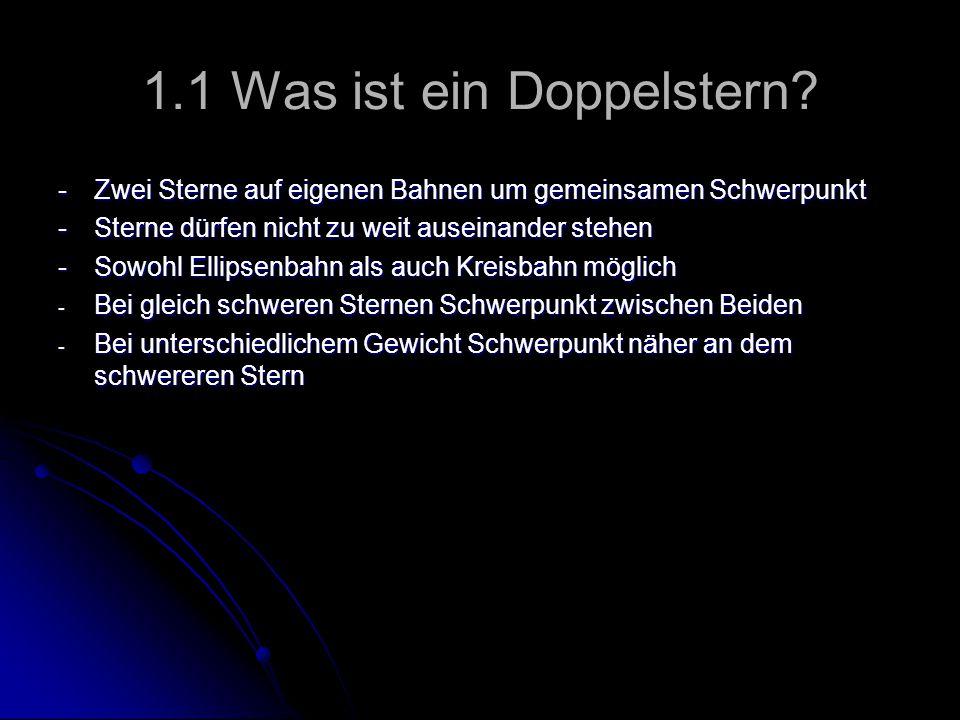 1.2 Entstehung von Doppelsternen 1.1.