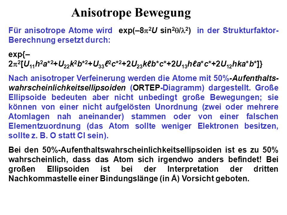Schwingungsellipsoide und ORTEP-Diagramme Die sehr großen Ellipsoide des Anions N(SO 2 F) 2 – bei 290 K ließen sich entweder mit großen Bewegungen oder mit einer Unordnung erklären.