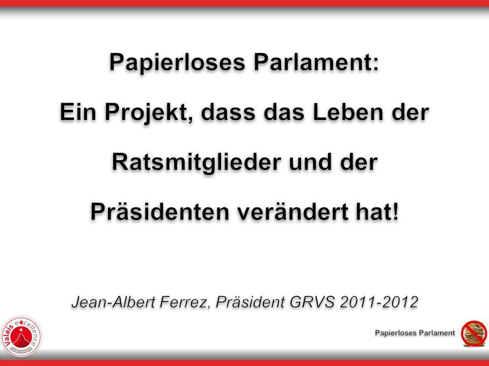 Präsentationsübersicht Überblick über das Projekt Papierloses Parlament Themen des Projekts Vor, während und nach der Parlamentssession Vor- und Nachteile – Feedback