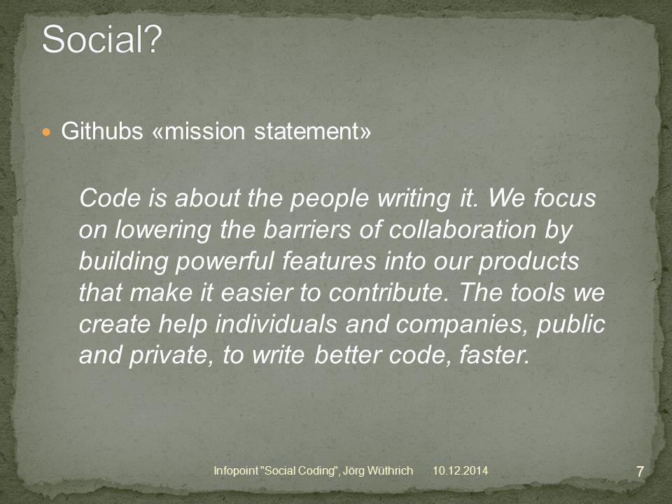 10.12.2014 18 Infopoint Social Coding , Jörg Wüthrich Idee -> Bug erfassen + diskutieren