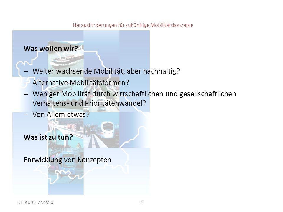 Herausforderungen für zukünftige Mobilitätskonzepte Pkw-Bestand und Motorisierungsgrad (starke Unterschiede zwischen West- und Ostdeutschland) – Alte Bundesländer (ohne Berlin): Dr.