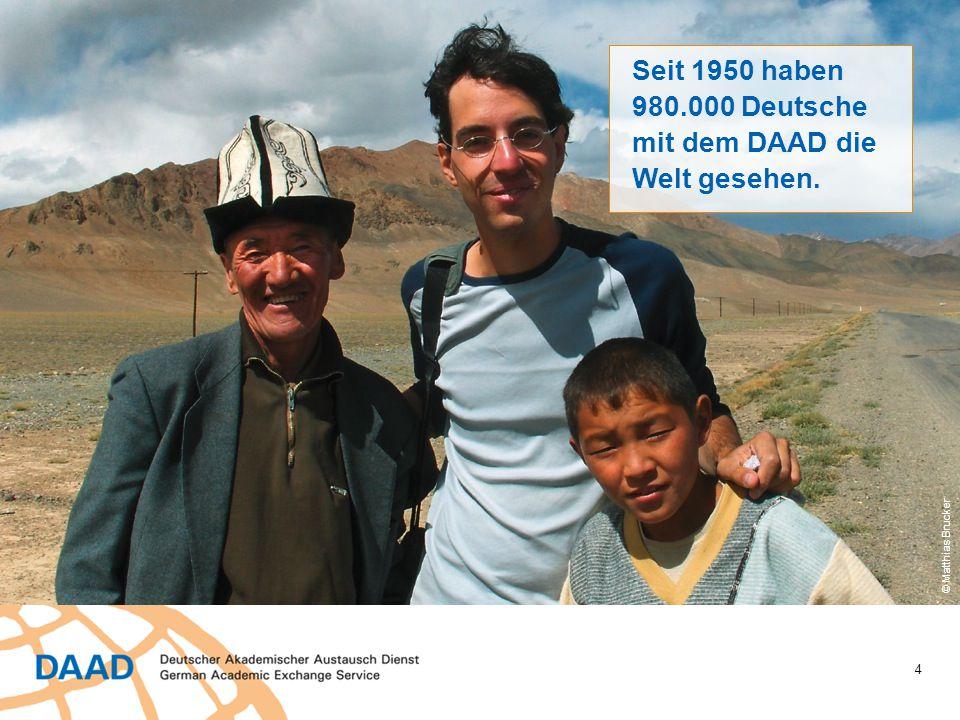 """5 Unter dem Motto """"Wandel durch Austausch arbeitet der DAAD an drei großen Themen: ■ Stipendien für die Besten ■ Weltoffene Strukturen ■ Wissen für Wissenschafts- kooperationen © Hans-Joachim Zylla"""