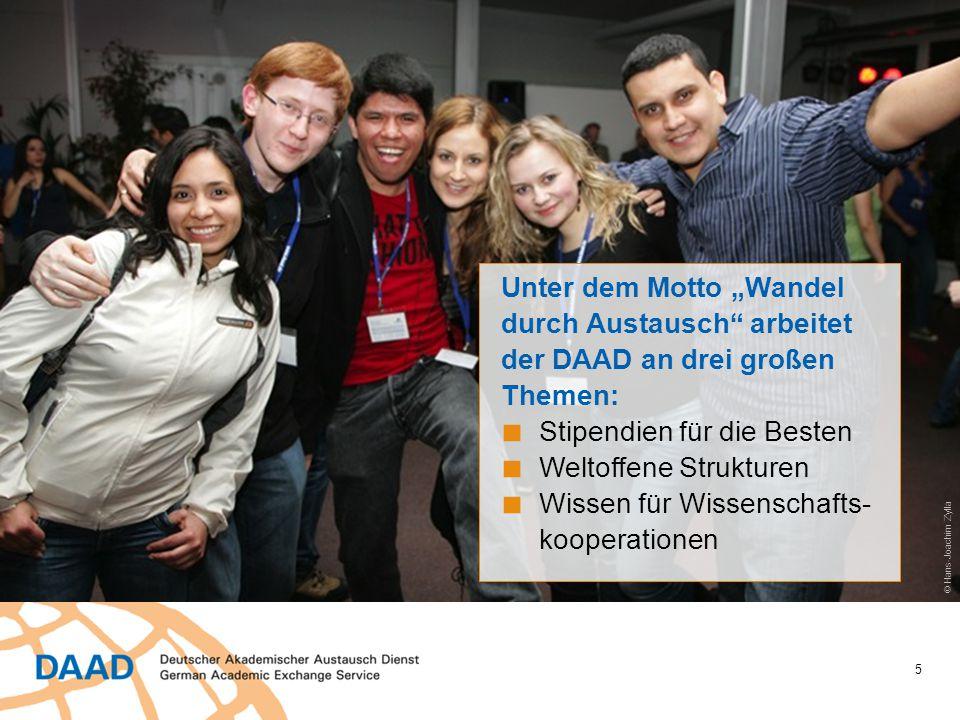 """5 Unter dem Motto """"Wandel durch Austausch"""" arbeitet der DAAD an drei großen Themen: ■ Stipendien für die Besten ■ Weltoffene Strukturen ■ Wissen für W"""
