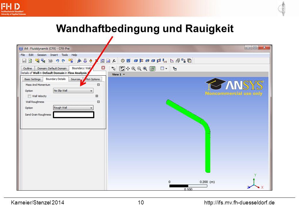 Kameier/Stenzel 2014 10 http://ifs.mv.fh-duesseldorf.de Wandhaftbedingung und Rauigkeit