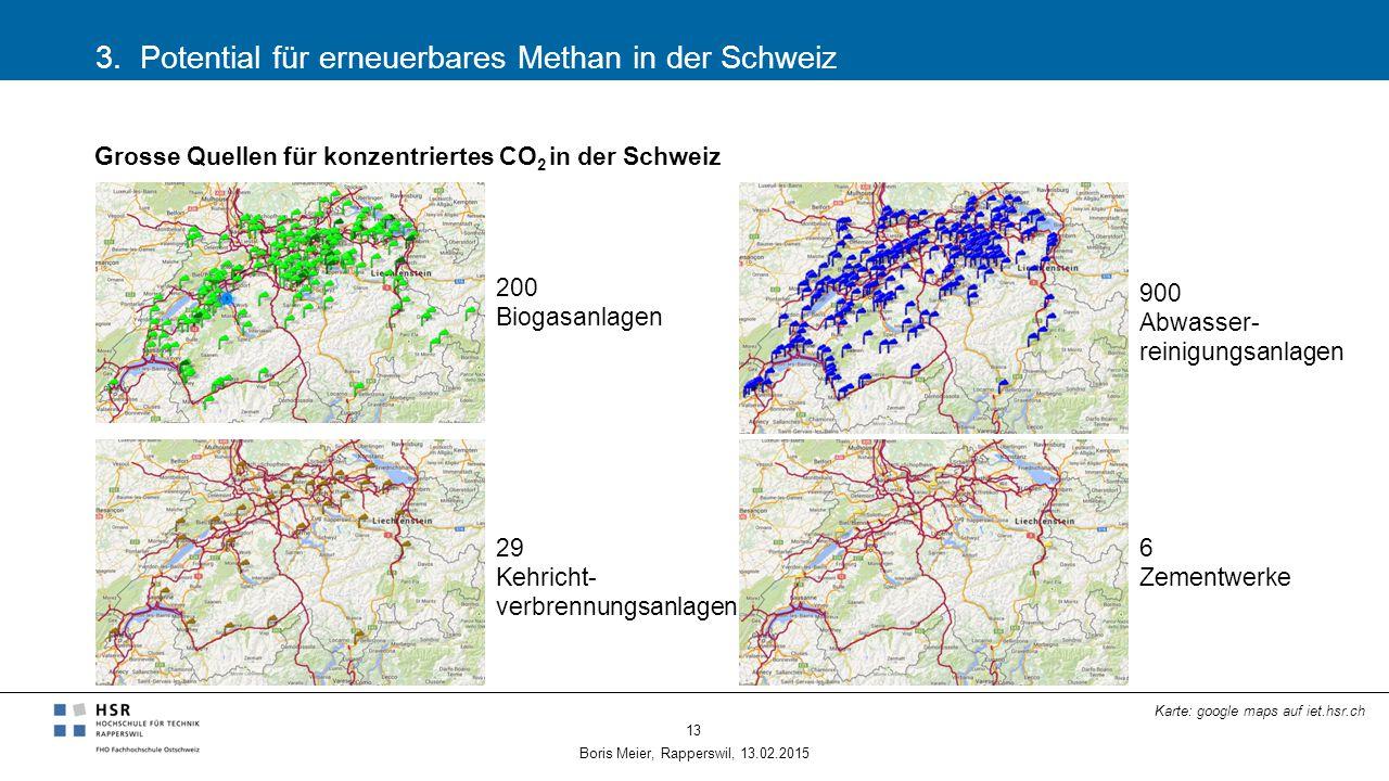 3. Potential für erneuerbares Methan in der Schweiz Boris Meier, Rapperswil, 13.02.2015 13 Grosse Quellen für konzentriertes CO 2 in der Schweiz 200 B