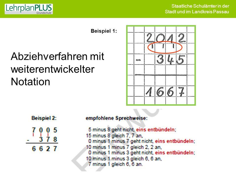 Staatliche Schulämter in der Stadt und im Landkreis Passau Abziehverfahren mit weiterentwickelter Notation Beispiel 1: