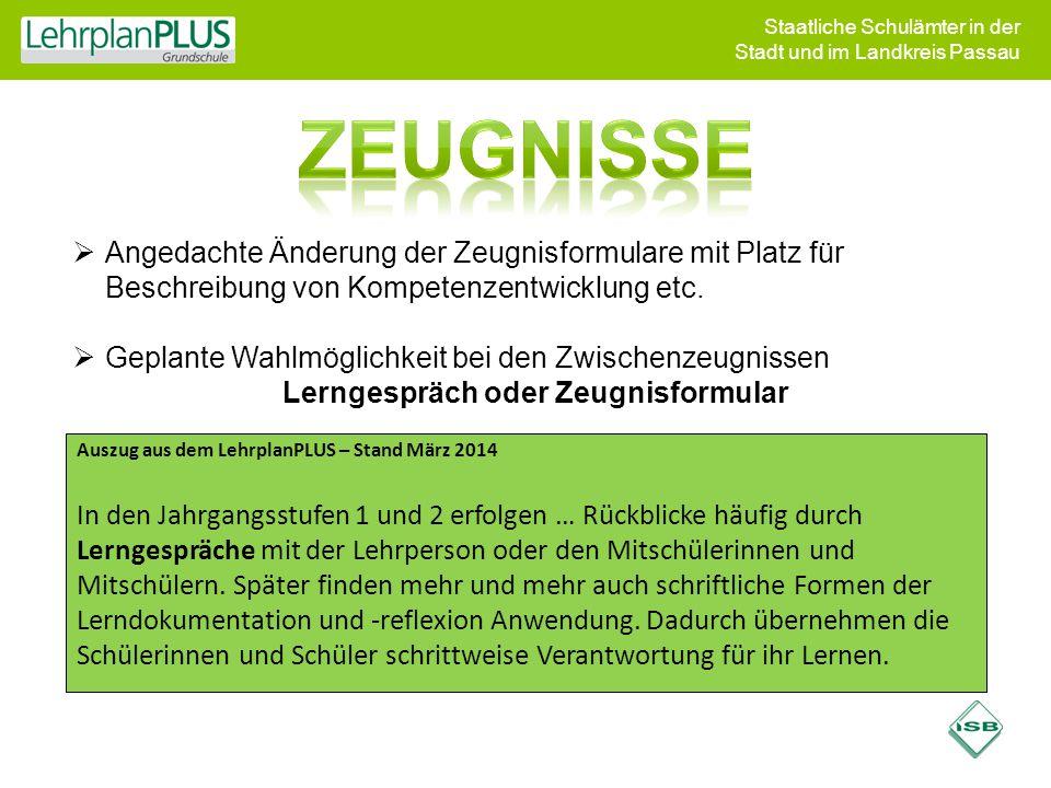 Staatliche Schulämter in der Stadt und im Landkreis Passau  Angedachte Änderung der Zeugnisformulare mit Platz für Beschreibung von Kompetenzentwickl