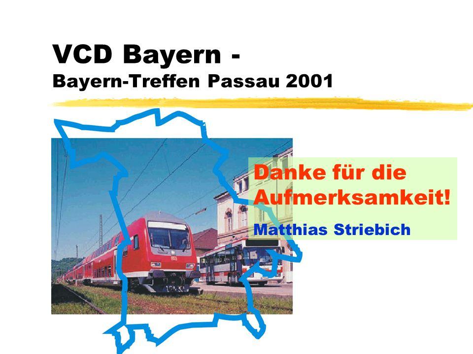 """30 March 2015 Folie 14 VCD Bayern Bayern-Treffen Passau 2001 Matthias Striebich: Ein modernes Bayern-Netz für Bahn und Bus Kampagne """"Modernes Bayern-Netz für Bahn und Bus Was kommt jetzt."""