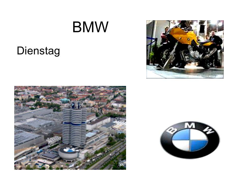 BMW Dienstag
