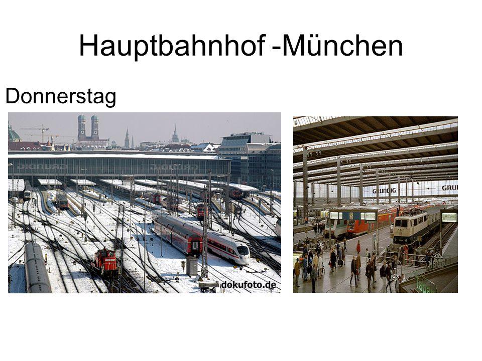 Hauptbahnhof -München Donnerstag