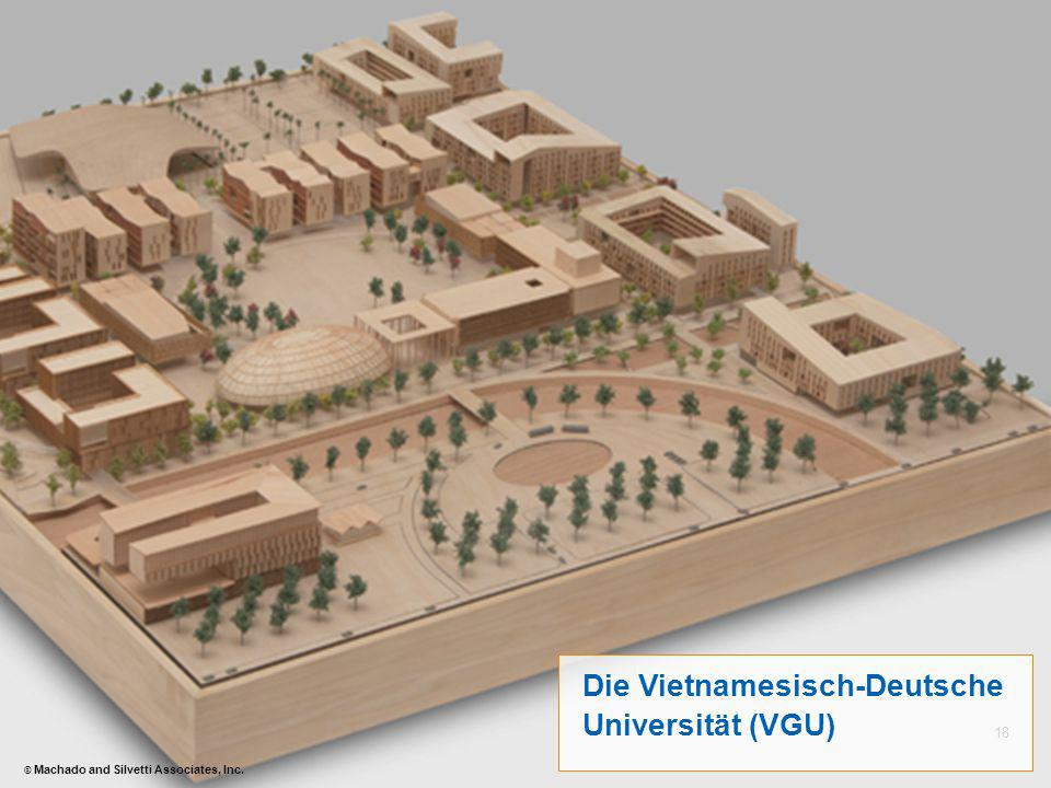 18 Die Vietnamesisch-Deutsche Universität (VGU) © Machado and Silvetti Associates, Inc.