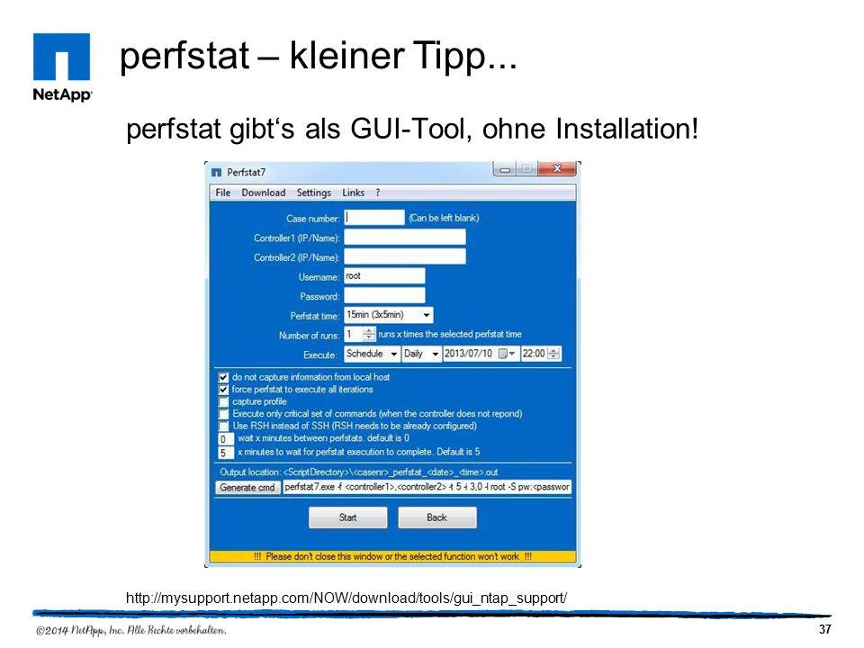 37 perfstat – kleiner Tipp... perfstat gibt's als GUI-Tool, ohne Installation.