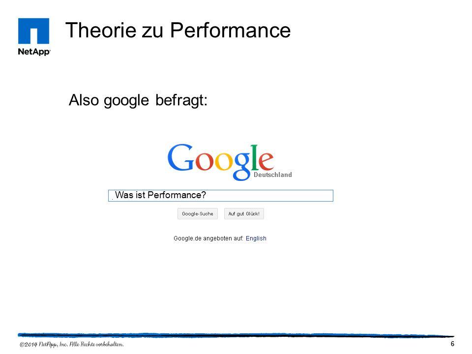 6 Theorie zu Performance Also google befragt: Was ist Performance
