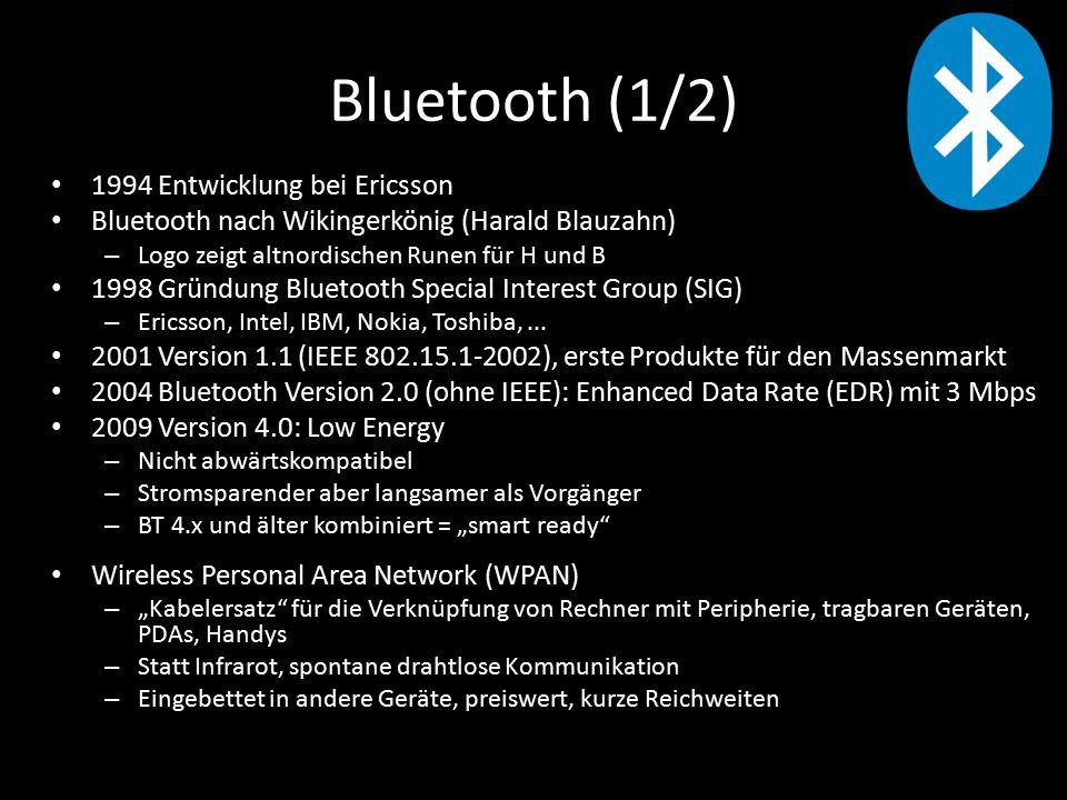 Bluetooth (1/2) 1994 Entwicklung bei Ericsson Bluetooth nach Wikingerkönig (Harald Blauzahn) – Logo zeigt altnordischen Runen für H und B 1998 Gründung Bluetooth Special Interest Group (SIG) – Ericsson, Intel, IBM, Nokia, Toshiba,...
