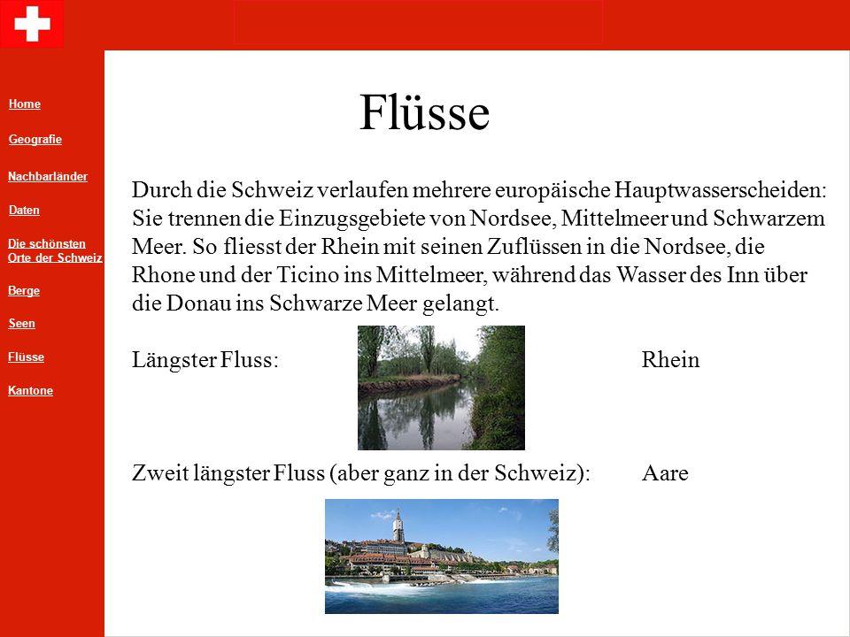 Flüsse Durch die Schweiz verlaufen mehrere europäische Hauptwasserscheiden: Sie trennen die Einzugsgebiete von Nordsee, Mittelmeer und Schwarzem Meer.