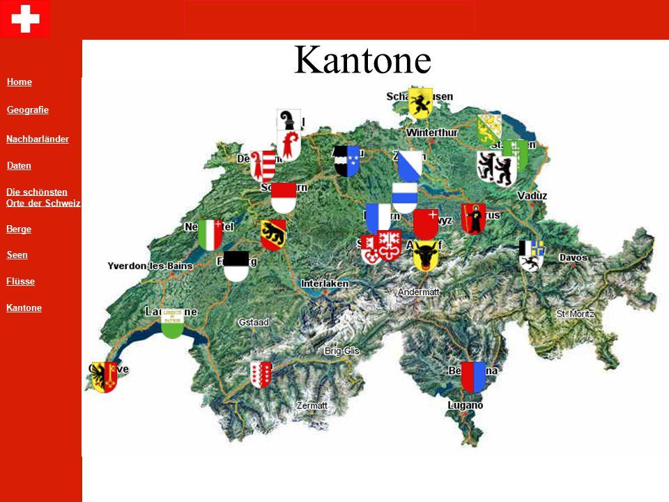 Home Geografie Daten Die schönsten Orte der Schweiz Nachbarländer Berge Flüsse Seen Kantone