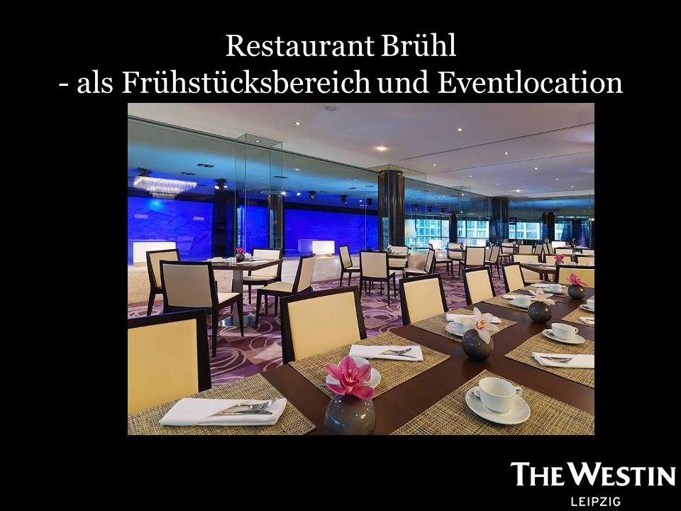 Restaurant Brühl - als Frühstücksbereich und Eventlocation