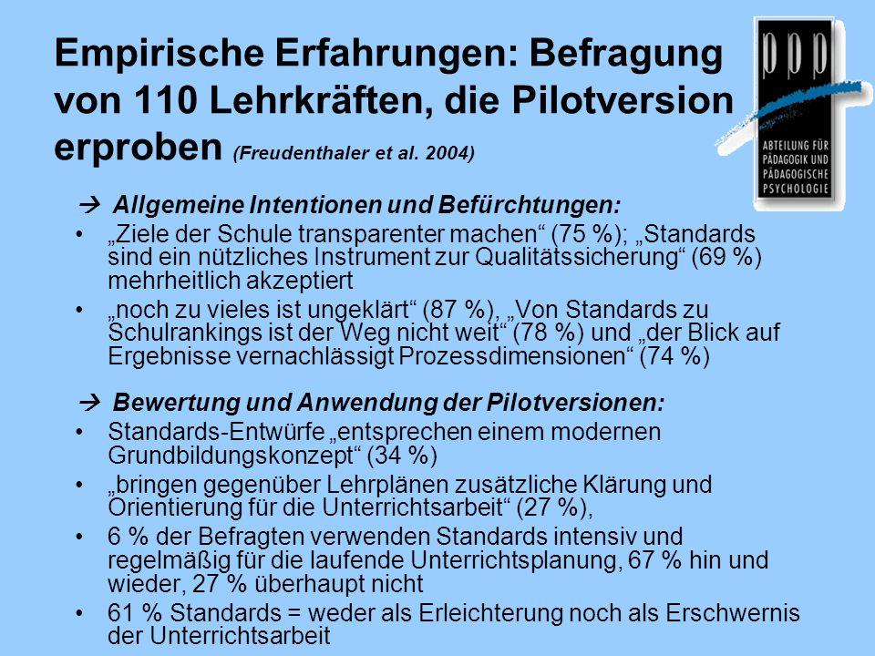 Empirische Erfahrungen: Befragung von 110 Lehrkräften, die Pilotversion erproben (Freudenthaler et al. 2004)  Allgemeine Intentionen und Befürchtunge