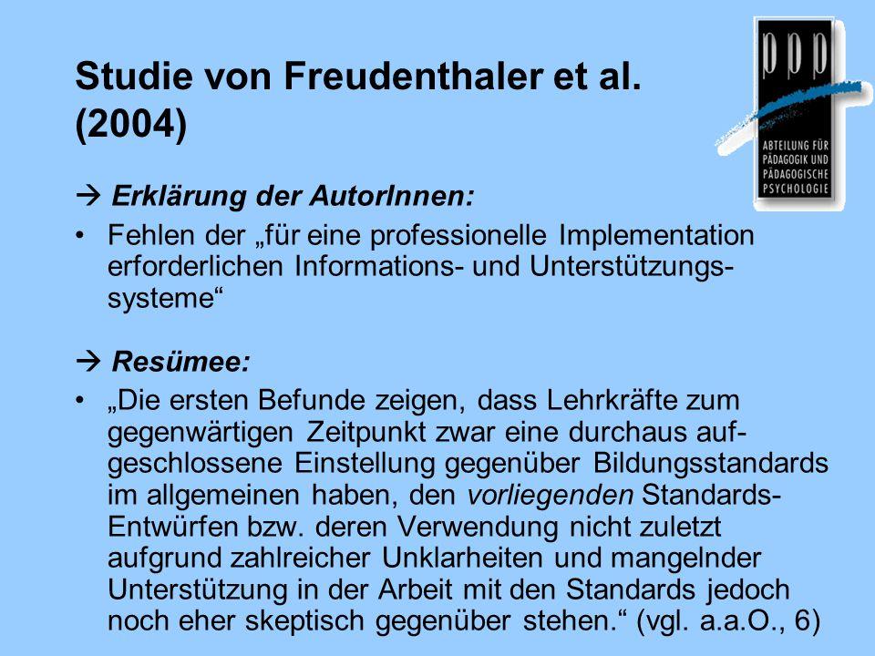 """Studie von Freudenthaler et al. (2004)  Erklärung der AutorInnen: Fehlen der """"für eine professionelle Implementation erforderlichen Informations- und"""