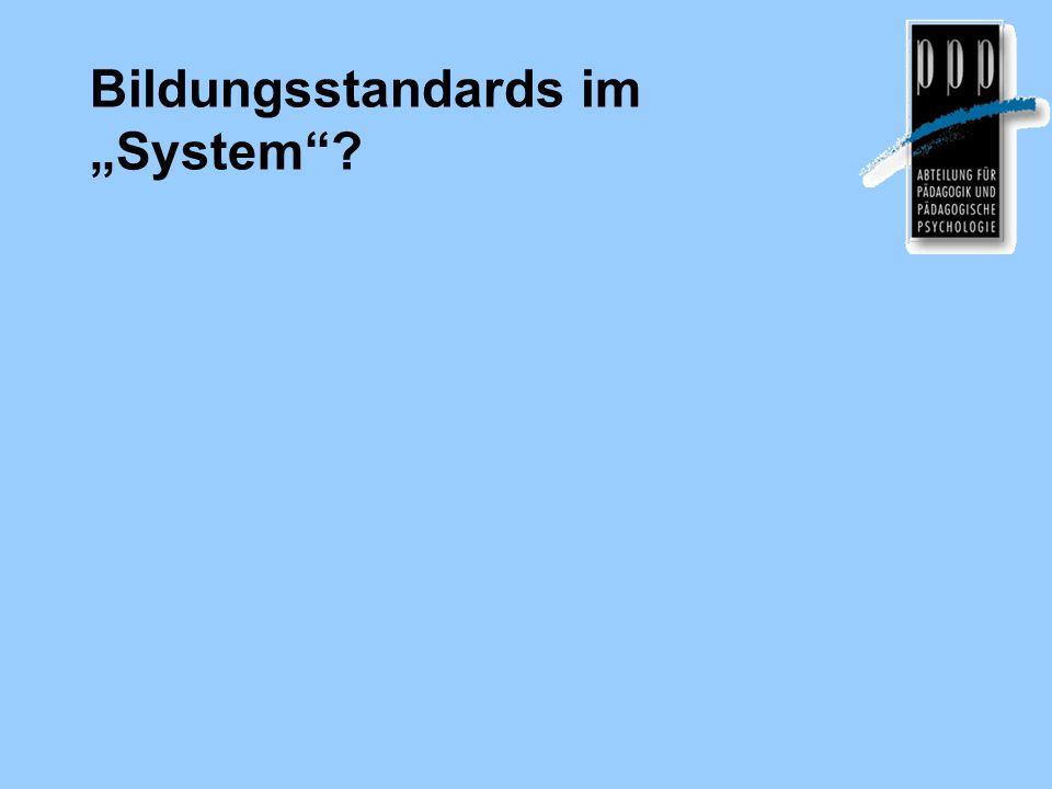 """Bildungsstandards im """"System""""?"""