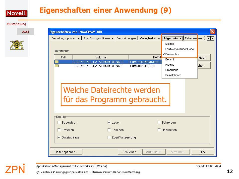 © Zentrale Planungsgruppe Netze am Kultusministerium Baden-Württemberg Musterlösung Stand: 12.05.2004 12 Applikations-Management mit ZENworks 4 (F.Wre