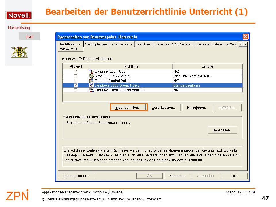 © Zentrale Planungsgruppe Netze am Kultusministerium Baden-Württemberg Musterlösung Stand: 12.05.2004 47 Applikations-Management mit ZENworks 4 (F.Wre