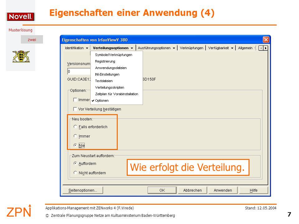 © Zentrale Planungsgruppe Netze am Kultusministerium Baden-Württemberg Musterlösung Stand: 12.05.2004 7 Applikations-Management mit ZENworks 4 (F.Wred